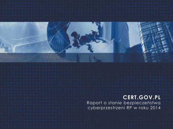 Raport_o_stanie_bezpieczenstwa_cyberprzestrzeni_RP_w_2014_roku__1__pdf
