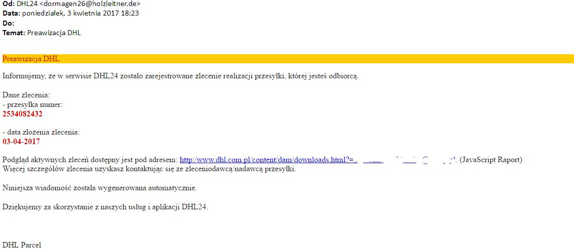 """4fda5aa473a7d6 Od 3 kwietnia wysyłacie do nas dziennie po kilkadziesiąt wiadomości w  sprawie fałszywych e-maili od DHL, które zachęcają do kliknięcia w link i  pobrania """" ..."""
